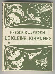 """Het bekende ontwerp van Edzard Koning vanaf de zesde druk (1900) van """"De Kleine Johannes"""". Het ontwerp wordt gezien als een mooi voorbeeld van boekbanden ontworpen in Jugendstil."""
