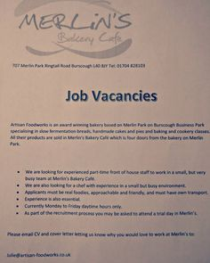 #jobsearch we have vacancies at #merlinsbakerycafe #burscough #ormskirk #slowfood #breads #cafejobs