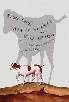 Brute Souls, Happy Beasts, and Evolution cover design by David Drummond (University of British Columbia Press, 2006)