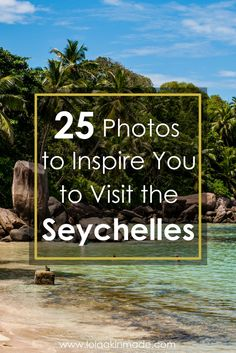 Have you ever dreamt of visiting the Island nation of the Seychelles? Located off the east coast of Africa, here are 25 photos to inspire your trip to paradise!   Geotraveler's Niche Travel Blog