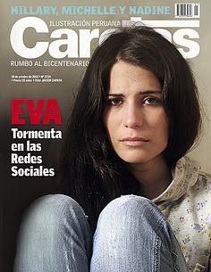 """Y las vilipendiadas, denostadas, etc, etc...llegan a la TAPA de la revista """"Caretas"""". Esta vez fue por el caso de Eva Fefer Bracamonte."""
