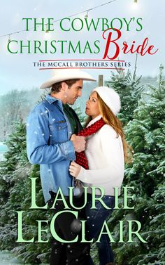 The Cowboy's Christmas Bride (The McCall Brothers Series, book 4)