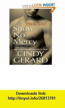Show No Mercy (Thorndike Basic) (9781410413765) Cindy Gerard , ISBN-10: 1410413764  , ISBN-13: 978-1410413765 ,  , tutorials , pdf , ebook , torrent , downloads , rapidshare , filesonic , hotfile , megaupload , fileserve