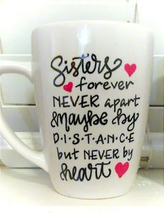 Sisters/Best Friends/Together Forever - Hand Lettered Coffee Mug - Long Distance Friendship/Relationship/Sister - Deployment - Gift Idea by LMLettering on Etsy