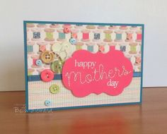 Beth's Little Card Blog: Mothers Day card