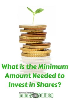 What is the minimum amount needed to invest in shares? - Many people would like to invest in the stock market but assume that they cannot do so because they only have a little spare cash available to invest. We look at how much money you need to invest in the stock market (you may by shocked by how little it is!) and whether it is worth investing in the stock market with just a small amount of cash.