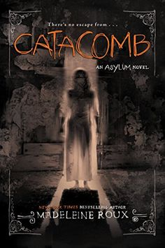 Catacomb (Asylum) by Madeleine Roux http://www.amazon.com/dp/0062364057/ref=cm_sw_r_pi_dp_hnoGvb1NP2D4Y