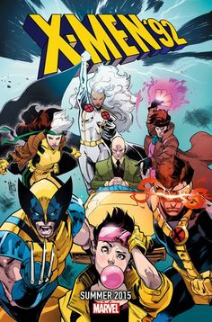 X-Men '92 -- Coming Summer 2015