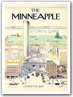 """""""The Minneapple"""" was a popular nickname for the city of Minneapolis in the in contrast to the """"The Big Apple"""" (New York City). Minnesota Home, Minneapolis Minnesota, Feeling Minnesota, Easy French Twist, French Twists, Wisconsin, Michigan, Saul Steinberg, Twin Cities"""