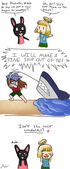 IT'S FUNNY BECAUSE THAT WOULD BE SOMETHING I'D SAY WHILE CATCHING A SHARK
