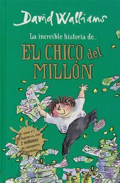 La increíble historia de… El chico del millón - http://bajar-libros.net/book/la-increible-historia-de-el-chico-del-millon/