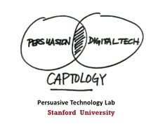 Learn about making computing products more persuasive by reading and watching videos by Dr BJ Fogg. He runs the Persuasive Tech Lab at Stanford.