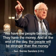 Senator Bernie Sanders, he's the only politician that isn't owned !