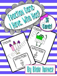 Fraction Game: I Have, Who Has? from Blair Turner on TeachersNotebook.com (13 pages)
