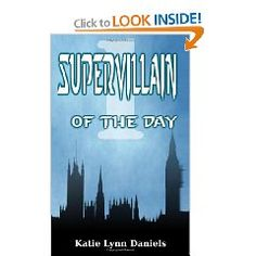 Supervillain of the Day: Book One
