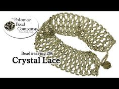 Beadweaving 286 - Crystal Lace - YouTube tutorial from The Potomac Bead Company.  Potomac bead company has hundreds of tutorials on  YouTube and tens of thousands of products (gemstones, crystals, glass, seed beads, pendants, silver, findings, tools & more) in retail bead stores and on TheBeadCo.com! http://www.potomacbeads.com http://www.thebeadco.com