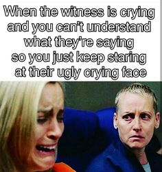 Ugly Crying Face, Lawyer Humor, Close Caption, Love My Job, Work Humor, Feel Better, Workplace, I Laughed, The Voice