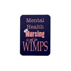 Mental Health Nursing-Not for Wimps+Nurse Cap/Pink Rectangular Magnet