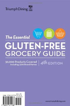 The Essential Gluten-Free Grocery Guide by Triumph Dining Gluten-Free Publishing http://www.amazon.com/dp/0977611183/ref=cm_sw_r_pi_dp_lMK9tb16C0FTX