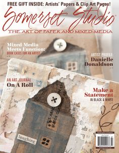 The July 2015 issue of Somerset Studio features Artist Danielle Donaldson, cuffs from upcycled belts, and the results of the black and white challenge.