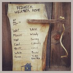 Redneck Weather Rope funny home decor by SawmillCreations on Etsy, $19.00
