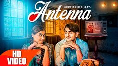 Antenna is the latest track from Kulwinder Billa.  http://www.lyricshawa.com/2016/10/antenna-lyrics-kulwinder-billa/