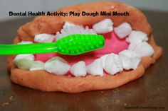 Dental Health Activities for Kids play doh have kindergarteners make clay mouthes-give them tooth brushes