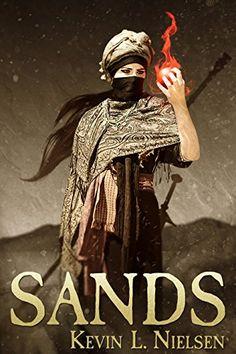 Sands by Kevin L. Nielsen http://www.amazon.com/dp/B012CB4S66/ref=cm_sw_r_pi_dp_vufUvb1AQNNKB