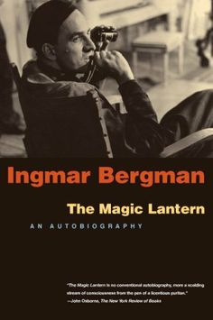 The Magic Lantern: An Autobiography by Ingmar Bergman. $12.24. Publisher: University Of Chicago Press (May 15, 2007). Publication: May 15, 2007. Author: Ingmar Bergman