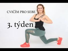 CVIČÍM PRO SEBE | 3. týden [12ti týdenní hubnoucí program] | Little Niky - YouTube Namaste, Yoga Gym, Youtube, Healthy Living, Health Fitness, Exercise, Slim, Workout, Running