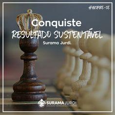 #SuramaJurdi #Inspiração #ResultadoSustentavel #Conquiste