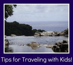 Great tips for traveling with kids at any time of the year!
