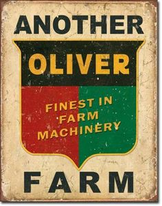 Oliver Tractors Logo Tin Sign Finest In Farm Machinery