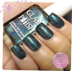 """Glam Polish : ☆ Don't Go In The Woods ☆ ...  a """"dark forest green holo with glass flecks"""" (the green leans towards teal, and is a gorgeous unique holo shade)"""
