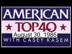 American Top 40 August 30 1986 Casey Kasem