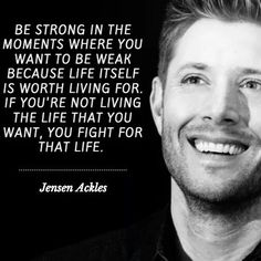 Wise words from Jensen Ackles Supernatural Imagines, Supernatural Memes, Supernatural Wallpaper, Supernatural Tattoo, Quotes To Live By, Me Quotes, Motivational Quotes, Inspirational Quotes, Inspire Quotes