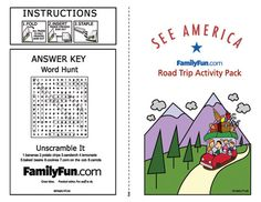 When we're going on a long roadtrip. I found this Free Printable from Family Fun...Travel Activity: On-the-Go Packet. Includes State Plate hunt, spot-a-sign and more.
