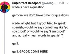 Yeah but according to Thor groot is a language so if he tried to speak Spanish, . Yeah but according to Thor groot is a language so if he tried to speak Spanish, that's an entirely different language so he'd just speak SpanishSource by Marvel Jokes, Funny Marvel Memes, Dc Memes, Avengers Memes, Marvel Dc Comics, Funny Memes, Hilarious, Superhero Memes, Avengers Imagines