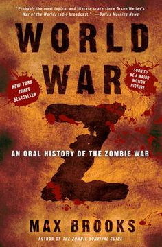 World War Z: An Oral History of the Zombie War by Max Brooks #book #review
