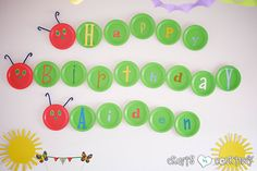 The Very Hungry Caterpillar Birthday Party: Caterpillar Cupcake Station: Birthday Party Banner