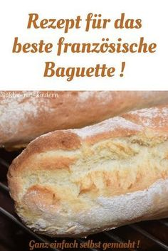 Bake French baguette yourself. Quick and easy, delicious! - Active with children - Bake the original French baguette yourself! A simple recipe with guaranteed success! Meat Recipes, Crockpot Recipes, Baking Recipes, Healthy Recipes, Pampered Chef, French Baguette, French Food, Whole 30 Recipes, Cooking Time