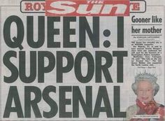 Royal Arsenal. When We win the league next season, will Queenie give us all the day orf ?!