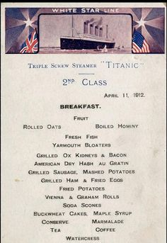 A second class breakfast menu from the Titanic that also doubled as a postcard. Most of the male second class passengers died in the tragedy and there are only two second class menus left in existence.