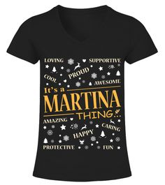 # IT IS MARTINA THING .  IT IS MARTINA THING  A GIFT FOR A SPECIAL PERSON  It's a unique tshirt, with a special name!   HOW TO ORDER:  1. Select the style and color you want:  2. Click Reserve it now  3. Select size and quantity  4. Enter shipping and billing information  5. Done! Simple as that!  TIPS: Buy 2 or more to save shipping cost!   This is printable if you purchase only one piece. so dont worry, you will get yours.   Guaranteed safe and secure checkout via:  Paypal | VISA…