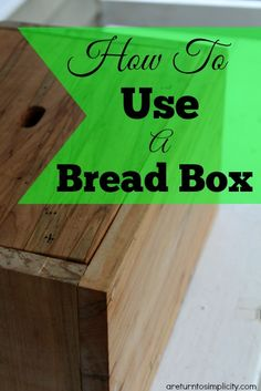 Tired of your homemade bread turning crumbly and moldy after a few days? Here is the old fashioned, plastic-free solution!! Using a bread box keeps your bread fresh many days longer than using gross plastic bags! How To Use A Bread Box | areturntosimplicity.com