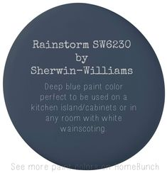 Rainstorm by Sherwin Williams – Deep blue paint color perfect to be used on a kitchen island, cabinets or in any room with white wainscoting. Blue Paint Colors, Exterior Paint Colors, Paint Colors For Home, Wall Colors, House Colors, Grey Colors, Home Design, Luxury Interior Design, Interior Paint