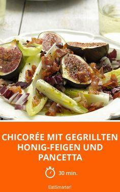 Chicorée mit gegrillten Honig-Feigen und Pancetta - smarter - Zeit: 30 Min.   eatsmarter.de