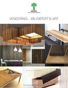 Veneering - An Expert's Art..!! Web: http://www.naturalveneers.com | Email: info@naturalveneers.com | Call: +91-22-25114285 #NaturalVeneers #Veneering #Architecture #Design #Wood