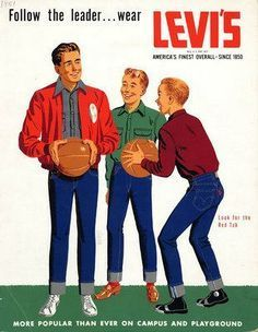 Another vintage Levi's ad. Cool but I prefer the western ads. Vintage Jeans, Vintage Outfits, Levi's Vintage Clothing, Boy Clothing, 1950s Fashion Menswear, 1950s Mens Fashion Casual, 1960s Fashion, Teen Fashion, Vintage Fashion