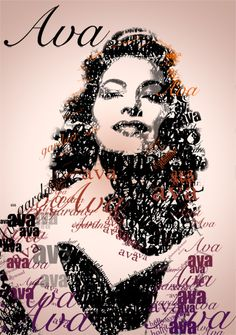 Kapunahele Wong, Graphic Designer: Typographic portrait of Ava Gardner.